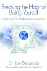 Alexander Senchenko recommends Joe Dispenza book Breaking the Habit of Being Yourself