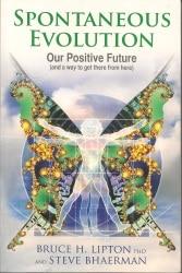 Alexander Senchenko recommends Bruce Lipton book Spontaneous Evolution